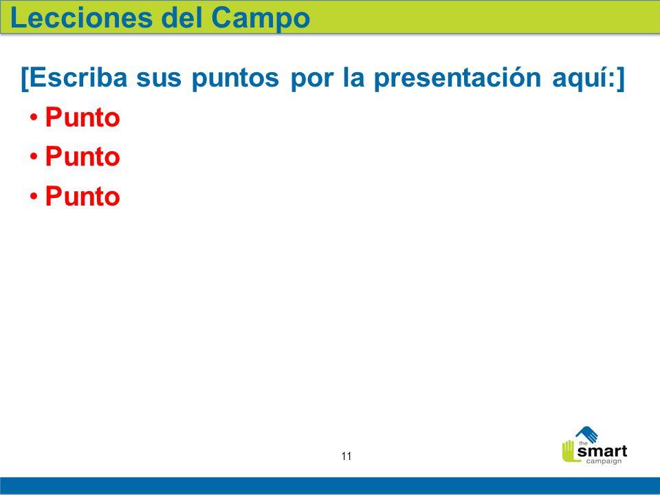 Lecciones del Campo [Escriba sus puntos por la presentación aquí:]